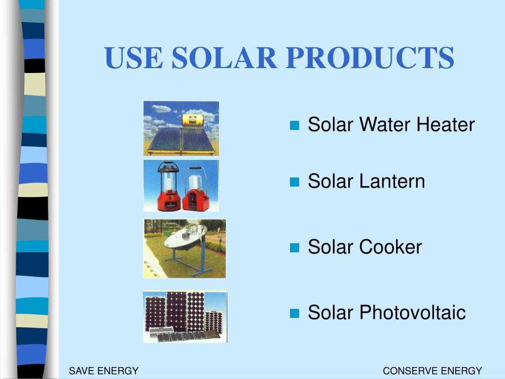 USE SOLAR PRODUCTS