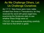 as we challenge others let us challenge ourselves