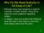 why do we need authority in all areas of life1