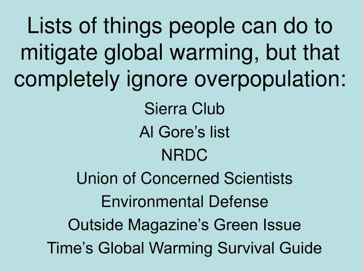 Lists of things people can do to mitigate global warming but that completely ignore overpopulation