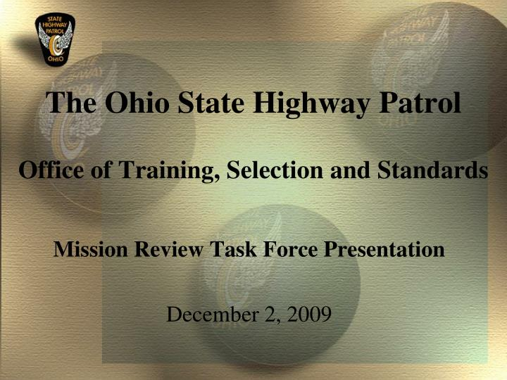 the ohio state highway patrol office of training selection and standards n.