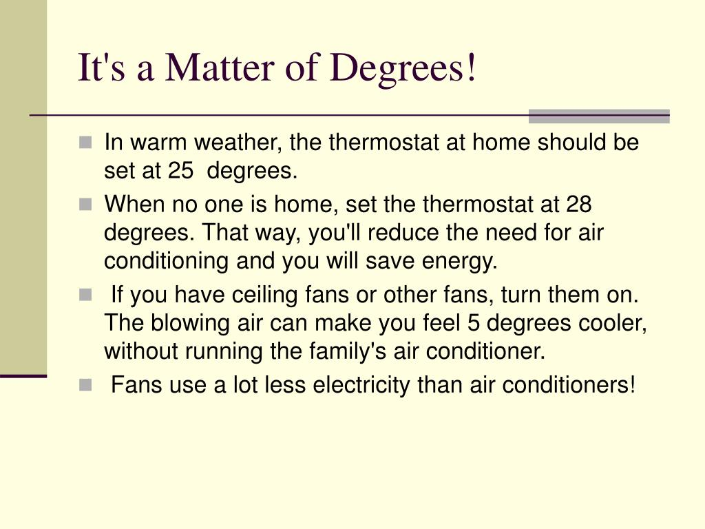 It's a Matter of Degrees!