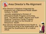 area director s re alignment