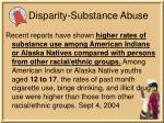 disparity substance abuse