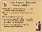 youth regional treatment center yrtc