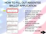 how to fill out absentee ballot application