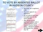 to vote by absentee ballot in hudson county