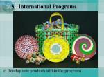3 international programs28