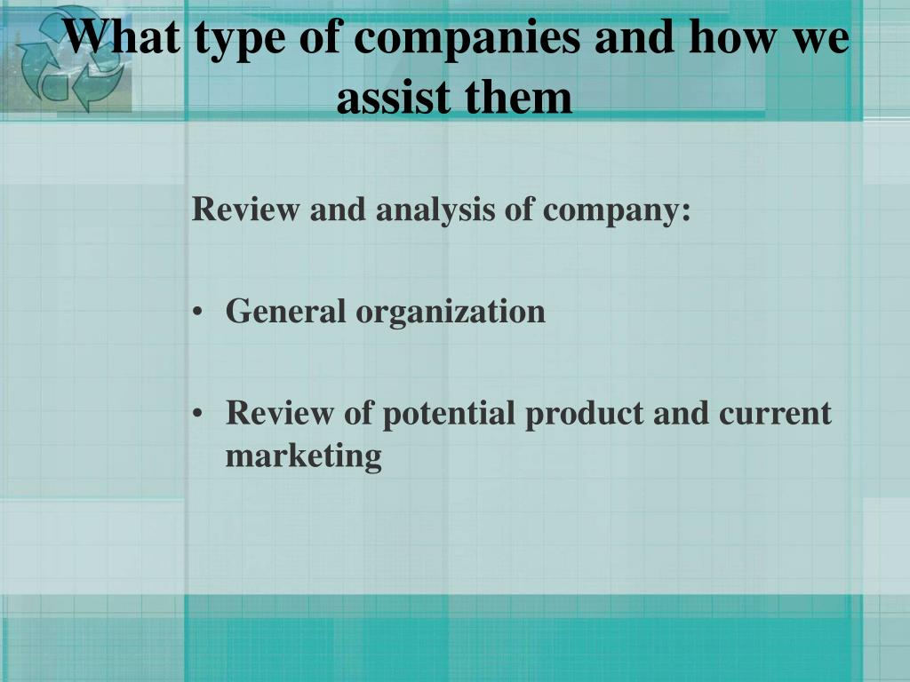 What type of companies and how we assist them