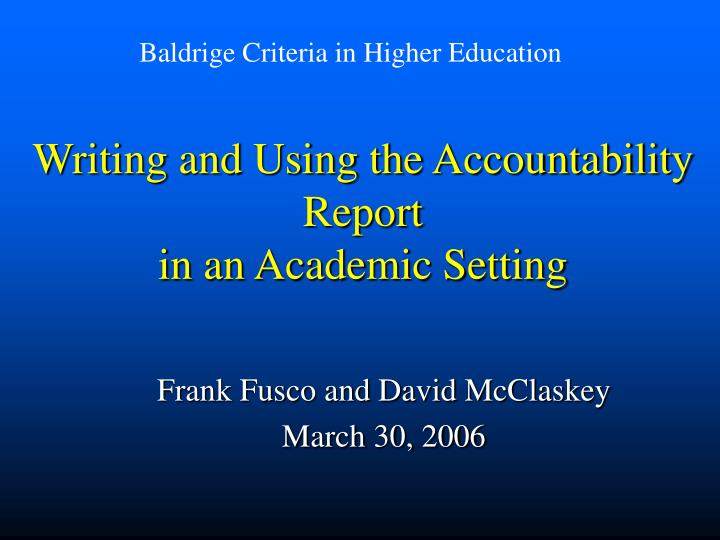 writing and using the accountability report in an academic setting n.