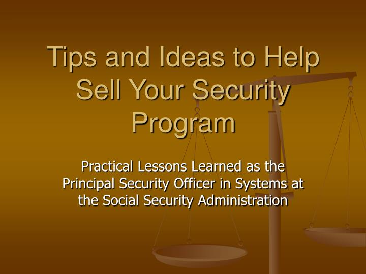tips and ideas to help sell your security program n.
