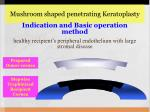 mushroom shaped penetrating keratoplasty