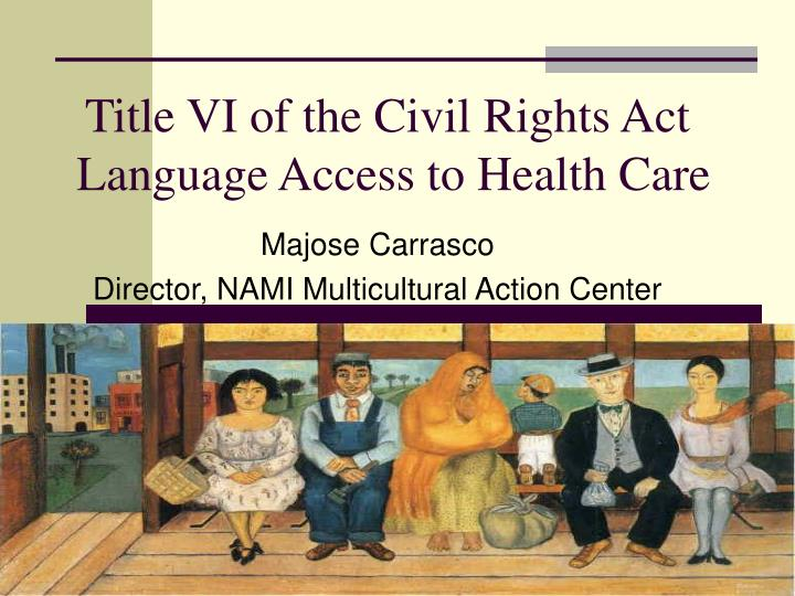 title vi of the civil rights act language access to health care n.