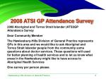 2008 atsi gp attendance survey