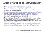 affect of variables on recrystallization