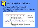 egg max min velocity