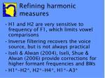 refining harmonic measures