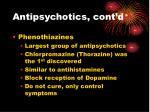 antipsychotics cont d