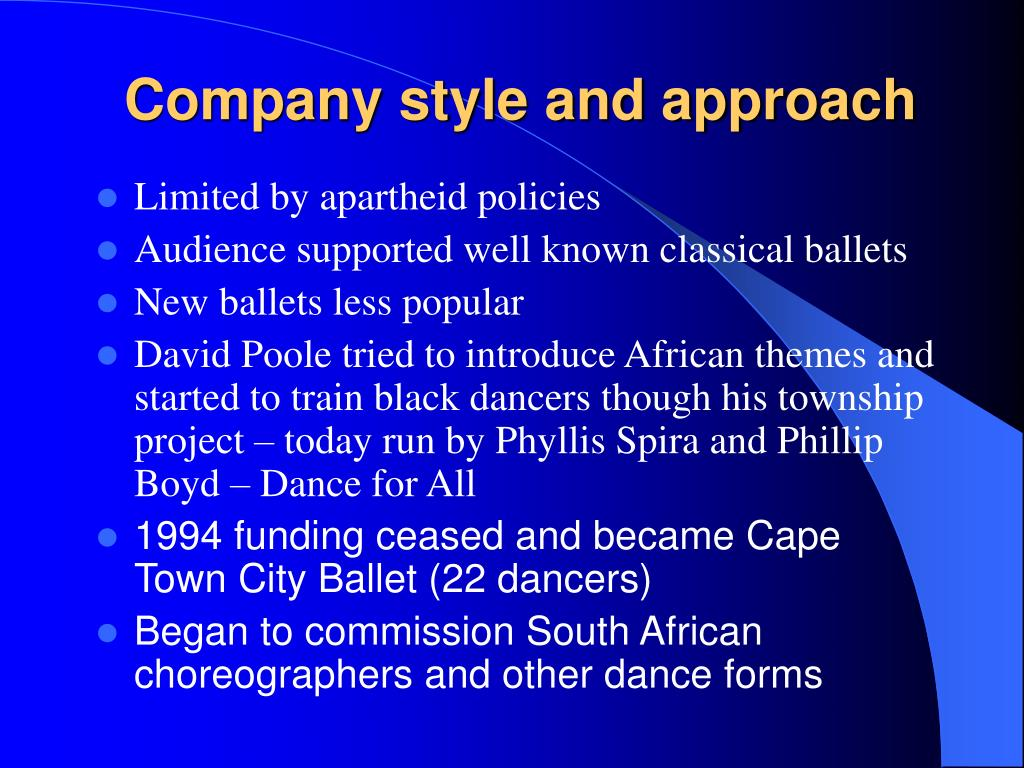 Company style and approach