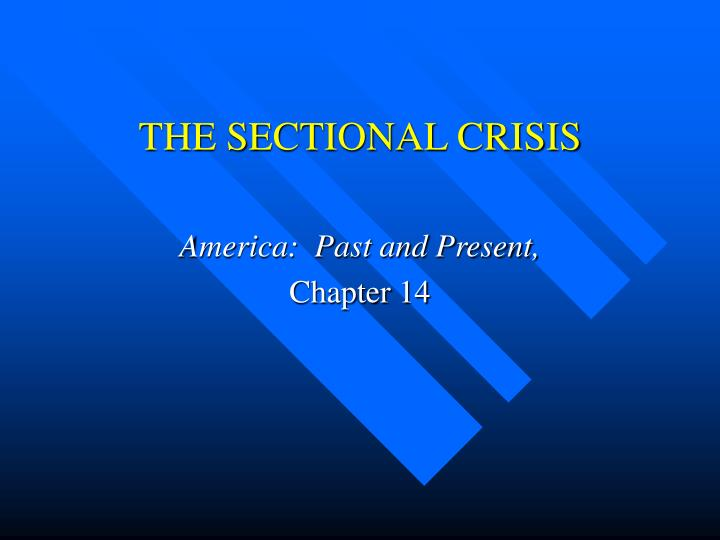 the sectional crisis n.