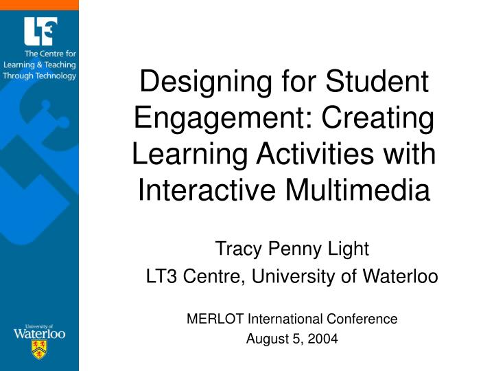 designing for student engagement creating learning activities with interactive multimedia n.