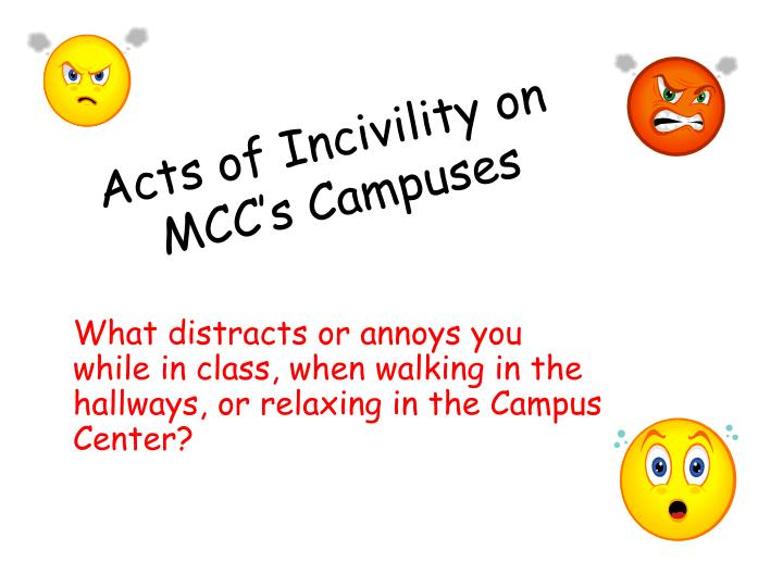 acts of incivility on mcc s campuses n.