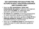 key questions for qualifying the actors in adult education guidance and counselling1