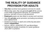 the reality of guidance provision for adults