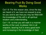 bearing fruit by doing good works