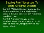 bearing fruit necessary to being a faithful disciple