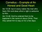 cornelius example of an honest and good heart1