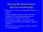 strategy recommendation increase membership