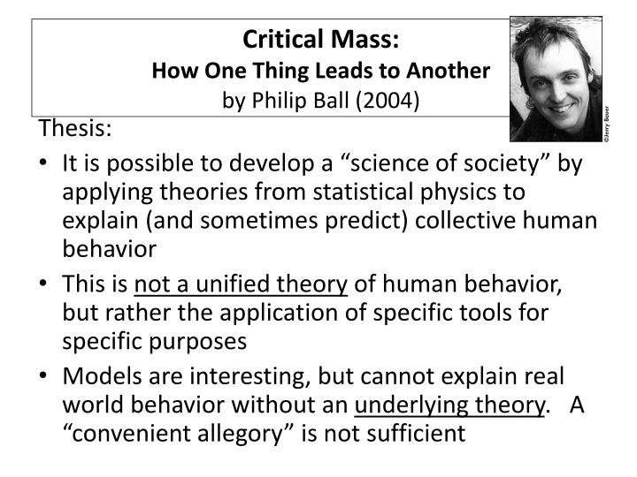 critical mass how one thing leads to another by philip ball 2004 n.