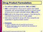 drug product formulation