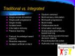traditional vs integrated