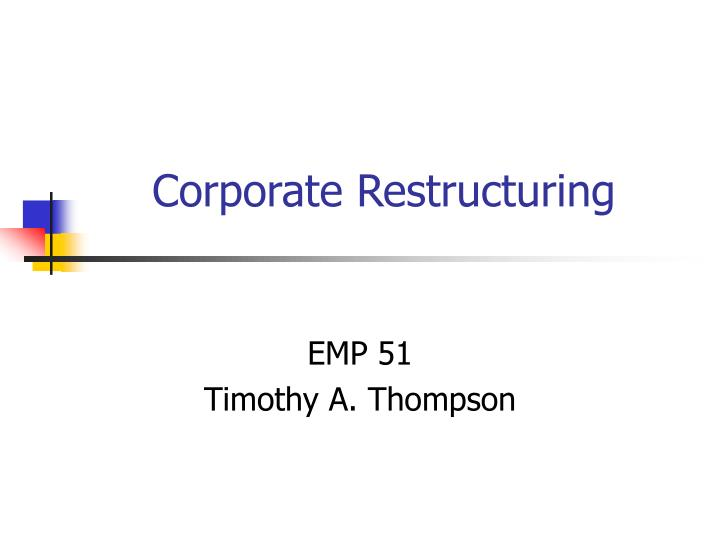 corporate restructuring n.