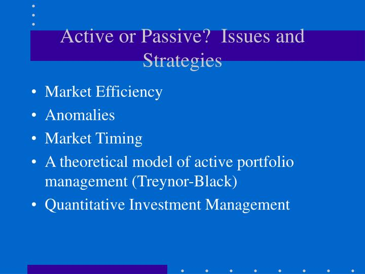 active or passive issues and strategies n.