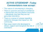 active citizenship today commentators now accept