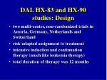 dal hx 83 and hx 90 studies design