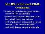 dal hx lch i and lch ii conclusions