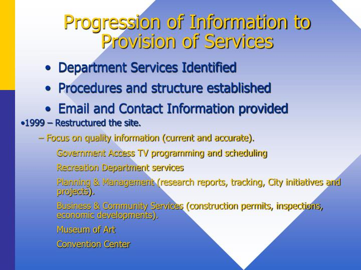 Progression of information to provision of services