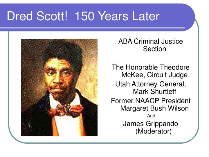 dred scott 150 years later n.