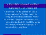 3 real life oriented and real language use check list
