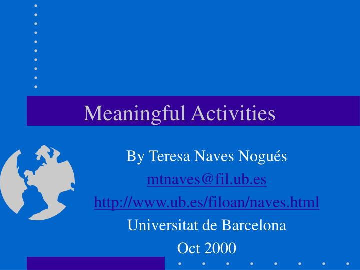 meaningful activities n.