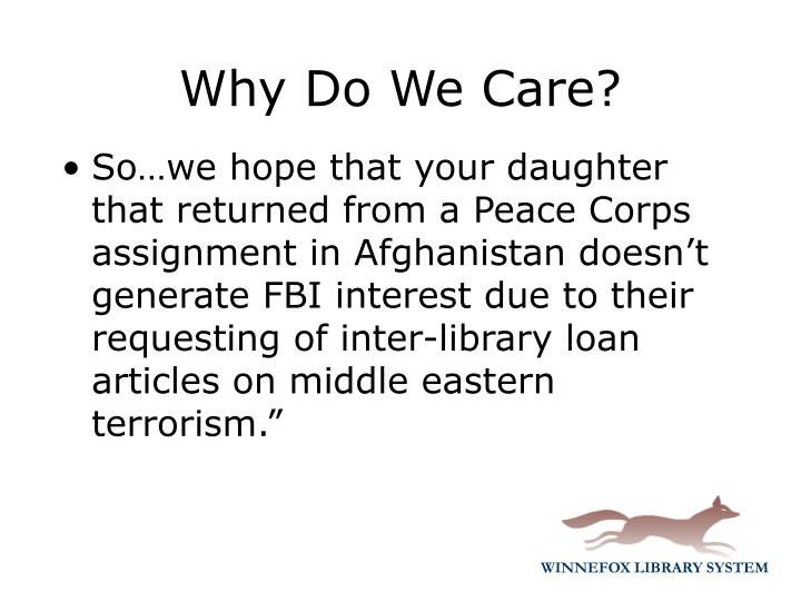 """So…we hope that your daughter that returned from a Peace Corps assignment in Afghanistan doesn't generate FBI interest due to their requesting of inter-library loan articles on middle eastern terrorism."""""""