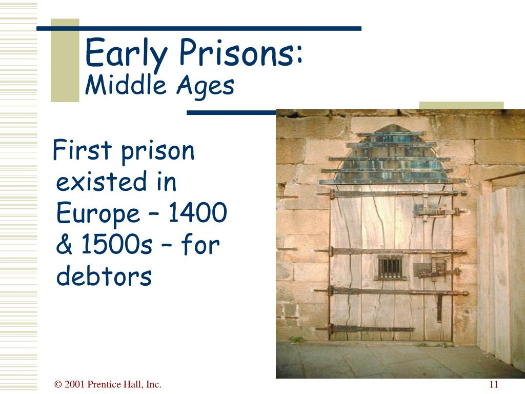 Early Prisons: