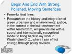 begin and end with strong polished moving sentences1