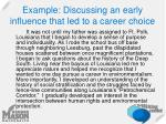 example discussing an early influence that led to a career choice