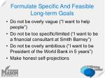 formulate specific and feasible long term goals
