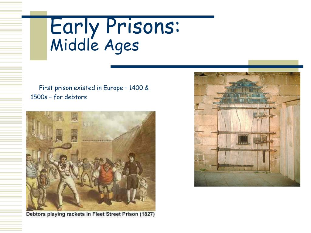 early prisons middle ages l.